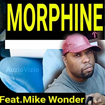 Morphine (feat. Mike Wonder)