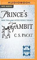 Prince's Gambit (Captive Prince)