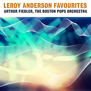 Leroy Anderson Favourites
