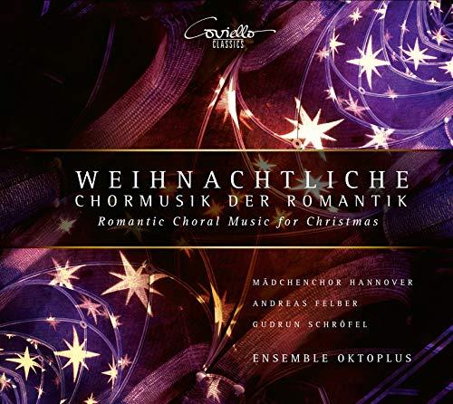 Weihnachtliche Chormusik der Romantik (arr. Andreas N. Tarkmann)