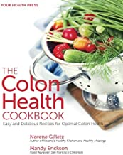 The Colon Health Cookbook: Easy and Delicious Recipes for Optimal Colon Health