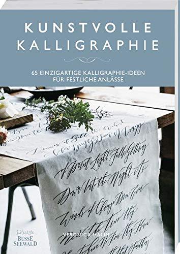 Kunstvolle Kalligraphie: 65 einzigartige Kalligraphie-Ideen für festliche Anlässe