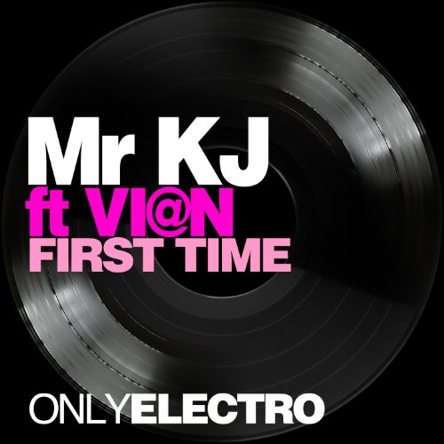 First Time (feat. Vi@n) [Only Electro]