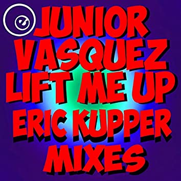 Lift Me Up (feat. Connie Harvey) (Eric Kupper Mixes Remastered)