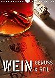 Wein-Genuss & Stil (Wandkalender 2021 DIN A4 hoch)