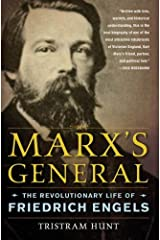 Marx's General: The Revolutionary Life of Friedrich Engels (English Edition) Format Kindle