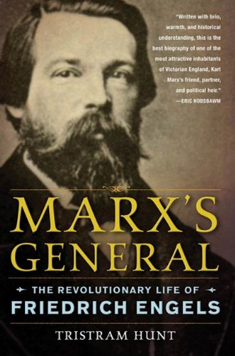 Marx\'s General: The Revolutionary Life of Friedrich Engels (English Edition)