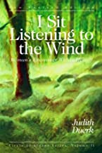 I Sit Listening to the Wind: Woman's Encounter Within Herself (Circles of Stones , Vol 2) Paperback – January 19, 2004