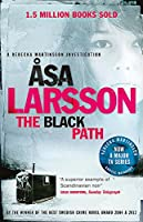 The Black Path: One of THE TIMES' BEST CRIME NOVELS BY WOMEN SINCE 2000 (Rebecka Martinson 3)