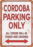 GUANGZHOU Cordoba Parking Only Iron Poster Retro Metal Sign