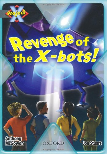 Project X: Great Escapes: Revenge of the X-bots!の詳細を見る