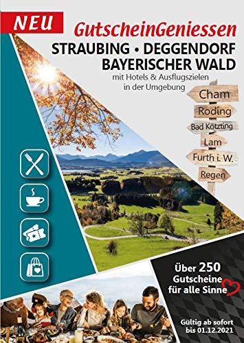 Gutscheinbuch GutscheinGeniessen Straubing, Deggendorf und Bayerischer Wald 2021 mit mehr als 250 Coupons gültig ab sofort bis 01.12.2021