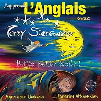 J'apprends L'Anglais avec Terry Stargazer, Vol. 1: Petite, petite étoile !