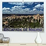 Escapade de Madrid (Premium, hochwertiger DIN A2 Wandkalender 2022, Kunstdruck in Hochglanz): Mes impressions des alentours de Madrid (Calendrier mensuel, 14 Pages )