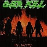 Overkill: Feel The Fire [Vinyl LP] (Vinyl)