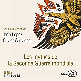 Les mythes de la Seconde Guerre mondiale cover art