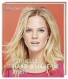 Schnelle Haar- und Make-up-Ideen - Boris Entrup