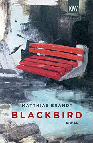 Buchseite und Rezensionen zu 'Blackbird: Roman' von Matthias Brandt