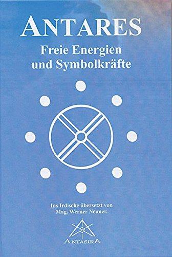 Antares: Freie Energien und Symbolkräfte