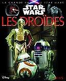 La grande imagerie Star Wars - Les droïdes