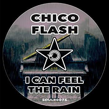 I Can Feel The Rain