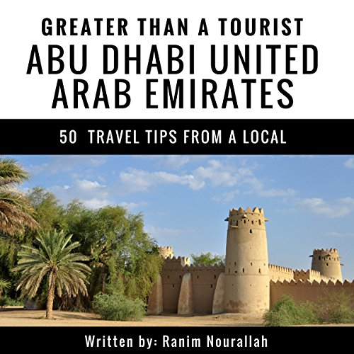 Greater Than a Tourist: Abu Dhabi, United Arab Emirates Titelbild