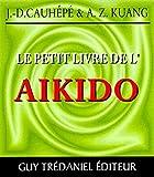 Le Petit Livre de l'aïkido