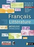 Français Littérature - Anthologie chronologique - 2de/1re