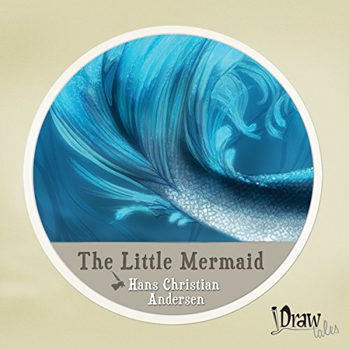 The Little Mermaid Audiobook By Hans Christian Andersen cover art