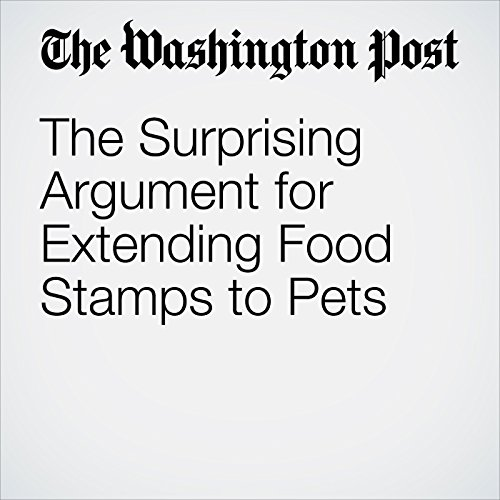 The Surprising Argument for Extending Food Stamps to Pets copertina