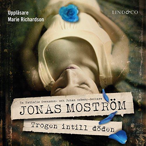 Trogen intill döden audiobook cover art