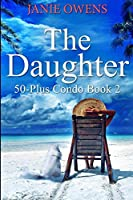 The Daughter: Large Print Edition