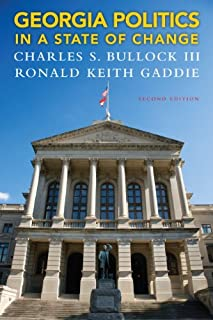 Georgia Politics in a State of Change (2nd Edition)