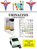 Urinalysis: Urine Testing and interpreting the Results (English Edition)