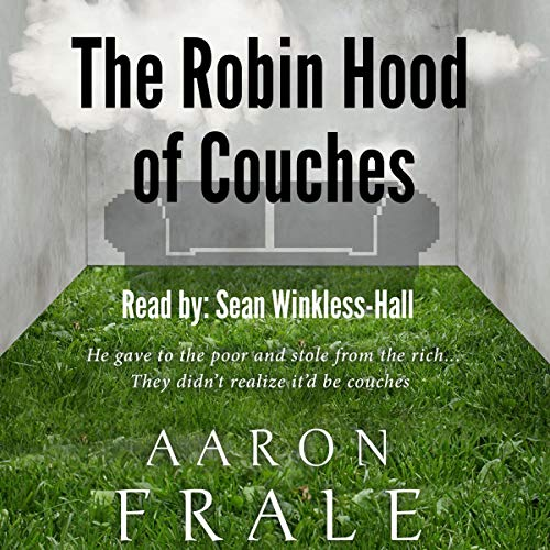 The Robin Hood of Couches  By  cover art