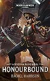 Honourbound (Warhammer 40,000) (English Edition)