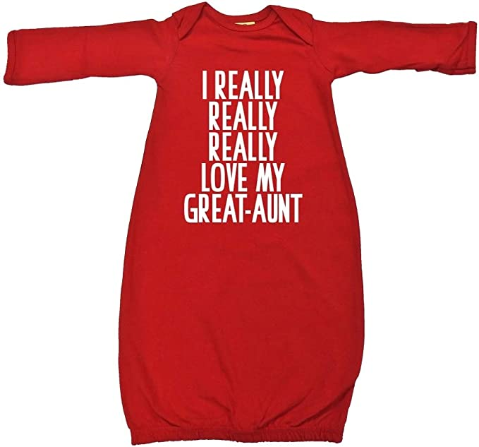 I Really Really Really Love My Great-Aunt Baby Cotton Sleeper Gown
