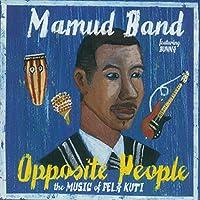 Opposite People-the Music of Fela Kuti