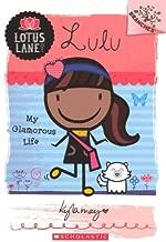 My Glamorous Life (Turtleback School & Library Binding Edition) (Lotus Lane: Lulu)