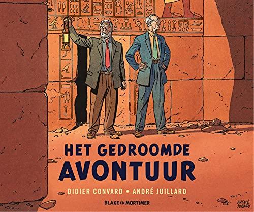 Het gedroomde avontuur (Blake & Mortimer – Nieuw hoofdstuk) (Dutch Edition)