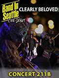 Clearly Beloved - Band in Seattle Concert 211B