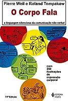 eBook O Corpo Fala: A linguagem silenciosa da comunicação não-verbal