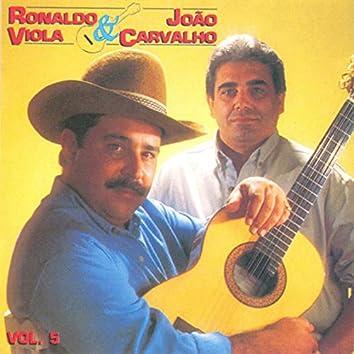 Ronaldo Viola e João Carvalho, Vol. 5