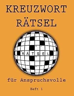 Kreuzworträtsel für Anspruchsvolle: Heft 1 (German Edition)