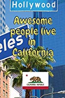 Awesome people live in Arizona: Travel Journal United States of America Journal With Lined Pages USA States Notebook Greetings from SUA Gel Pen Paper