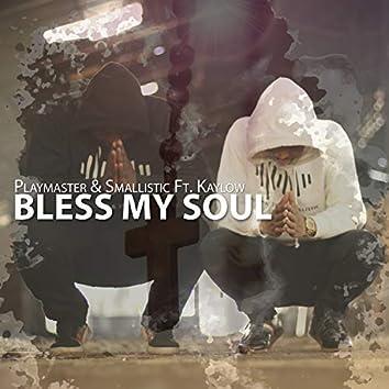 Bless My Soul