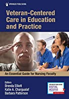 Veteran-centered Care in Education and Practice: An Essential Guide for Nursing Faculty