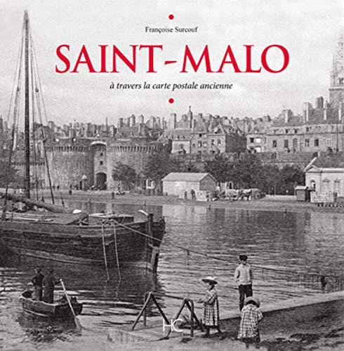 Saint-Malo à travers la carte postale ancienne