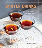 Winter Drinks: 70 Essential Cold-Weather Cocktails