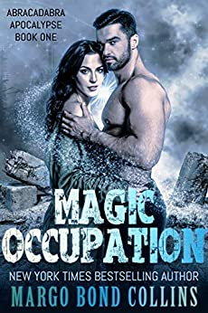 Magic Occupation (Abracadabra Apocalypse Book 1) by [Margo Bond Collins]